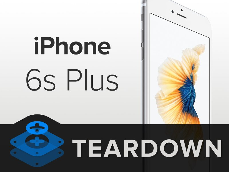 Apple-iPhone-6s-Plus-teardown.jpg