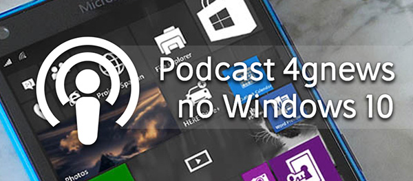 podcastswindows4gnews