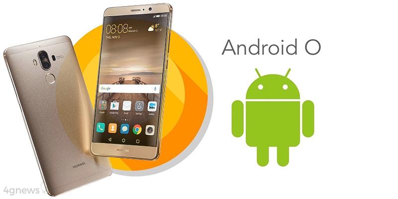 Android O Huawei Mate 9