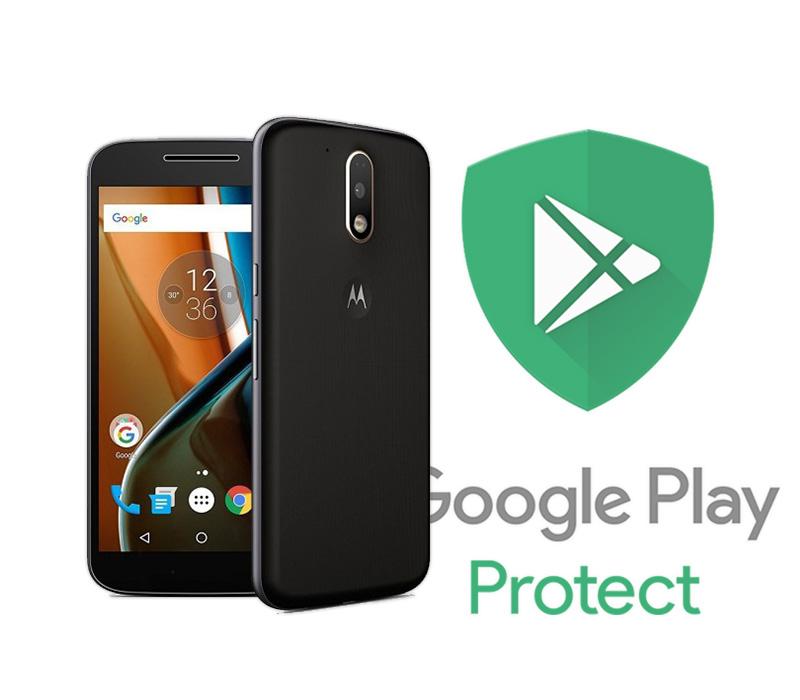 oogle Play Protect Motorola Moto G4