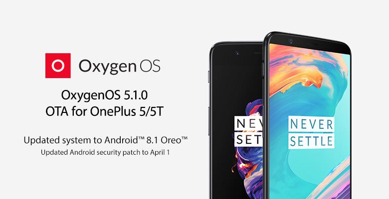OnePlus 5 OnePlus 5T Android Oreo