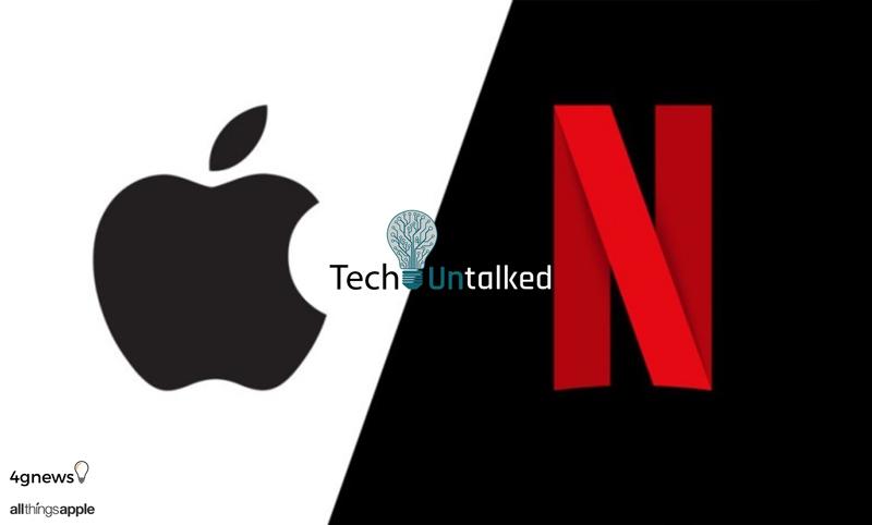 TechUntalked Apple Netflix Podcast