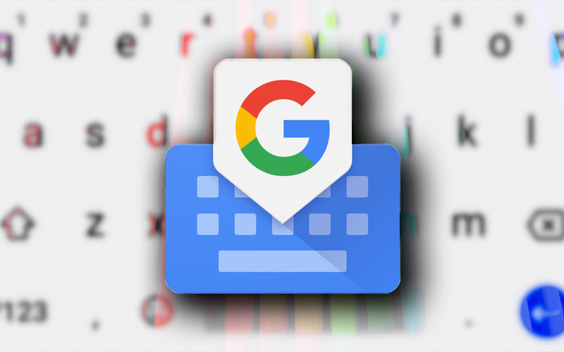 Google Gboard smartphone Android 4gnews